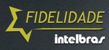 PROGRAMA DE FIDELIDADE INTELBRAS