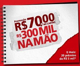 WWW.SANTANDER.COM.BR/70NOCARTAO300MILNAMAO, PROMOÇÃO R$70 NO CARTÃO R$300 MIL NA MÃO